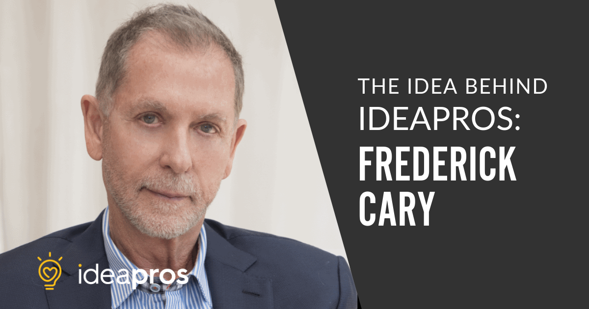 Fred Cary - IdeaPros Entrepreneur and Startup Blog