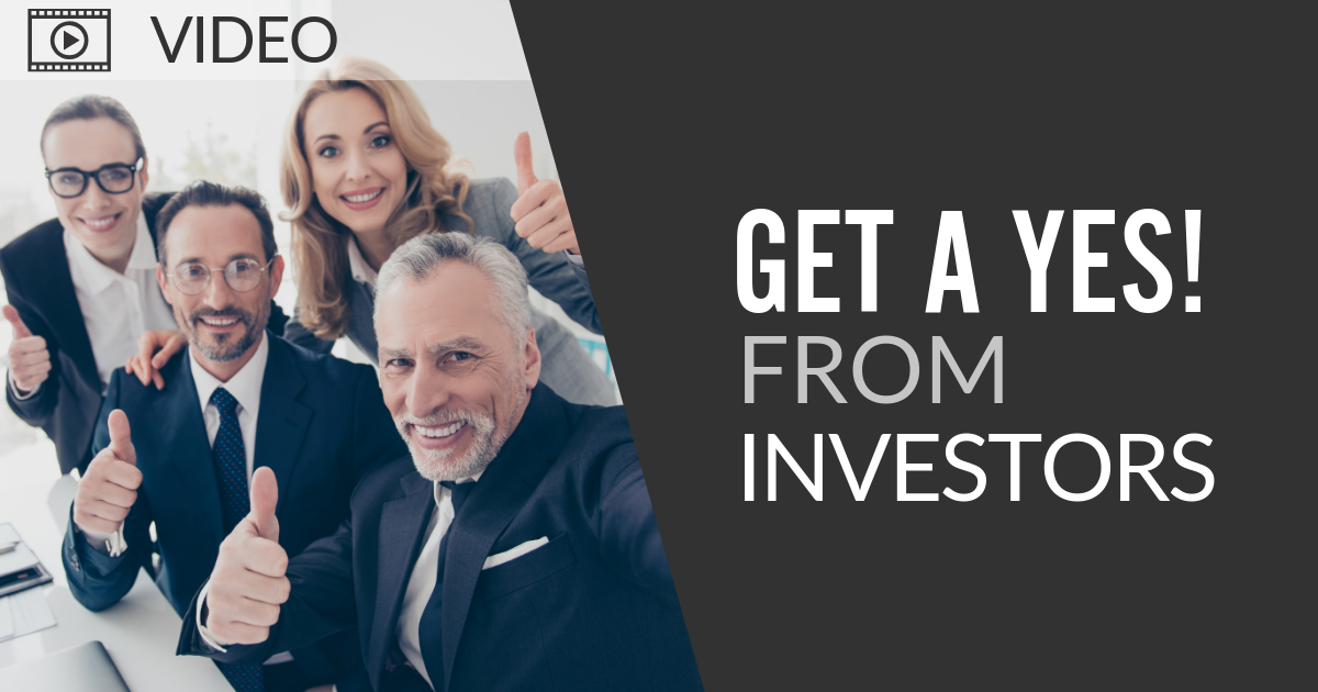 Find Investors - Get a yes from investors___IdeaPros Entrepreneur and Startup Blog