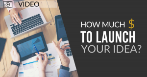 Cost to launch a product___IdeaPros Entrepreneur and Startup Blog